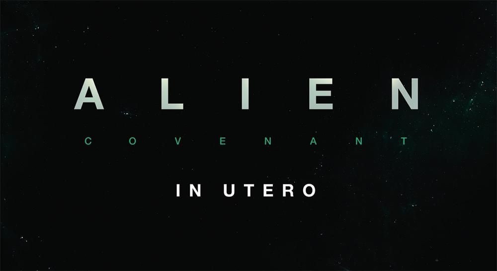 Alien: Covenant in Utero คลิปสั้น ๆ แต่มันบดขยี้ความรู้สึกคุณอย่างสมจริง